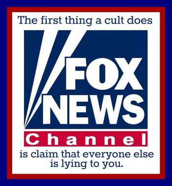 Fox News is a Cult